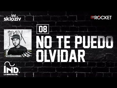 08. No te puedo olvidar - Nicky Jam (Álbum Fénix)