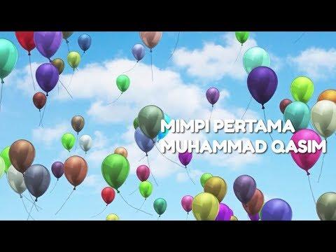 "Mimpi pertama Muhammad Qasim, Jalan menuju Surga(Allah)"""