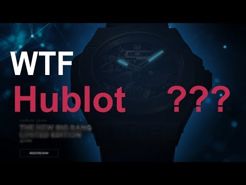 WHAT ARE YOU DOING HUBLOT !!! – RANT