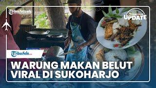 TRIBUN TRAVEL UPDATE: Warung Makan Viral di Sukoharjo, Makan Belut di Tengah Jalanan Desa
