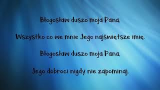 "Video thumbnail of ""Błogosław duszo moja Pana"""