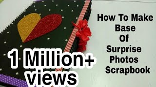 How To Make Base Of Scrapbook ||How To Make Base Of Surprise Photos Scrapbook