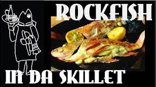 Pan Roasted Baked Rockfish, Whole!