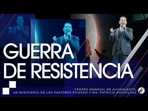 #231 Guerra de resistencia -  Pastor Ricardo Rodríguez