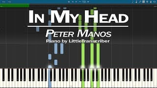 Peter Manos   In My Head (Piano Cover) Synthesia Tutorial By LittleTranscriber