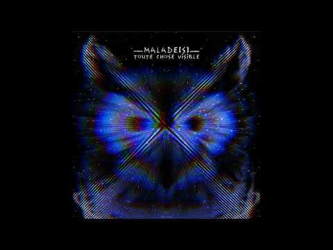 MALADE[S] - Toute Chose Visible (Full Album 2019)