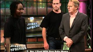 Bro, I Slept With Your Baby Mama (The Jerry Springer Show)