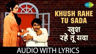 Khush Rahe Tu Sada with lyrics | खुश रहे   - YouTube
