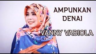 Download lagu Vanny Vabiola Ampunkan Denai Mp3