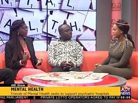 Mental Health - AM Show on JoyNews (25-5-18)