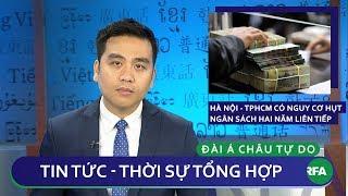 Tin nóng 24h | Hà Nội và Thành phố Hồ Chí Minh có nguy cơ hụt ngân sách hai năm liên tiếp