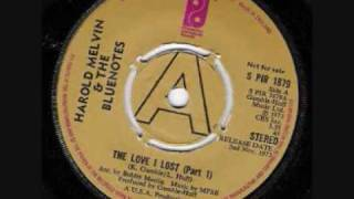 Harold Melvin & The Blue Notes The Love I Lost