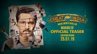 Making Of CHEAT INDIA Teaser | Emraan Hashmi | Shreya Dhanwanthary | Soumik Sen