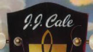 J.J. Cale - You Got Something (Studio)
