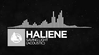 [Electronic] - HALIENE - Saving Light (Acoustic)
