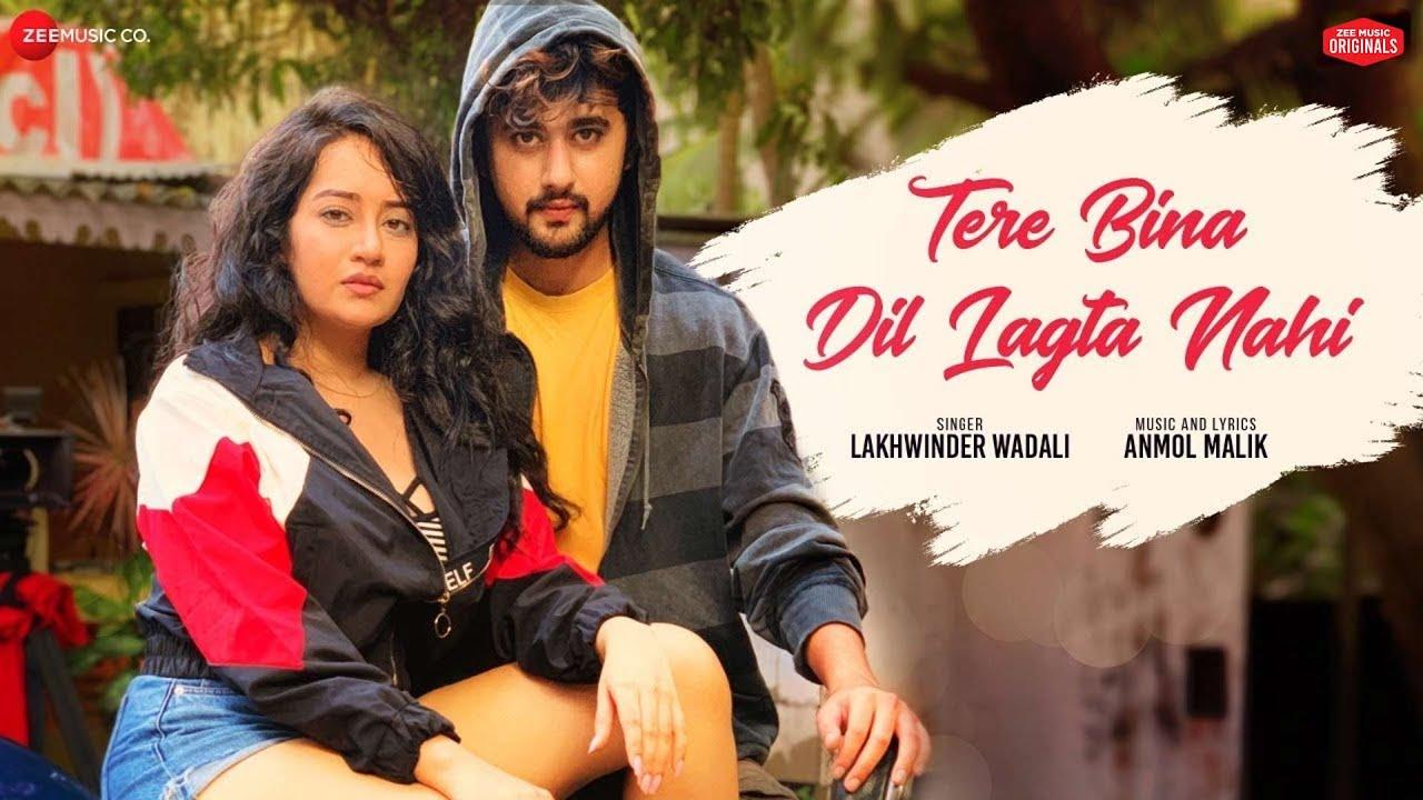 Tere Bina Dil Lagta Nahi Lyrics - Lakhwinder  Wadali  ~ LYRICGROOVE