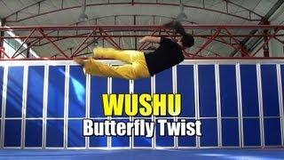 WUSHU TUTORIAL: Butterfly Twist