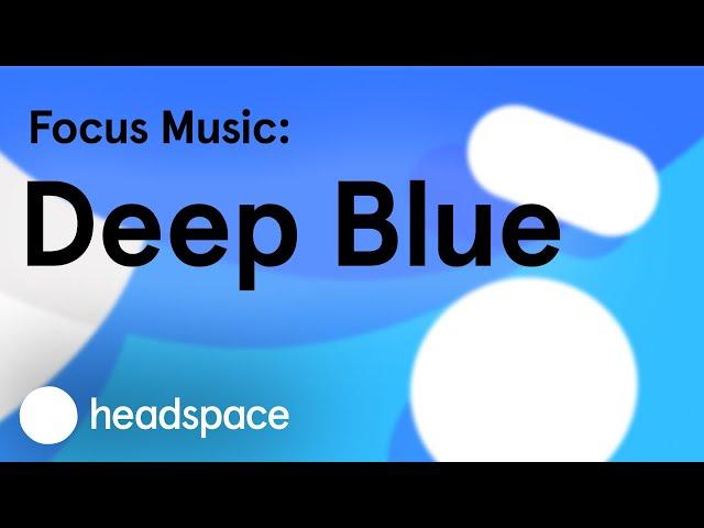 Focus Music: Deep Blue