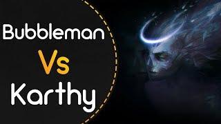 Bubbleman vs Karthy! // Spawn Of Possession - Apparition (Mazzerin) [Blind Faith]
