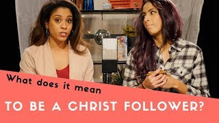 """""""How-To"""" Be a Christ Follower?"""