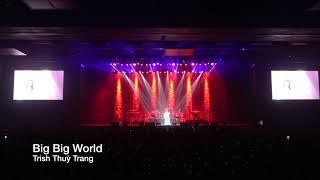 Big Big World | Trish Thuỳ Trang
