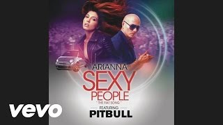 Arianna - Sexy People (The Fiat Song)(WhiteNoize Remix) (Audio) ft. Pitbull