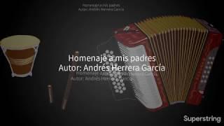 Andrés Herrera - Homenaje A Mis Padres (Audio)
