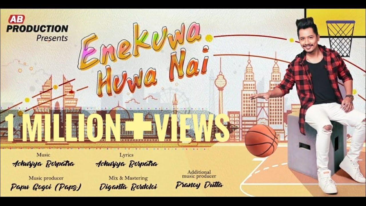 Enekuwa huwa nai lyrics- Achurjya Borpatra