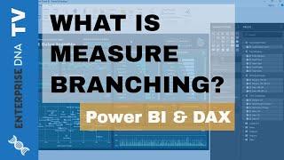 What Is Measure Branching? - Power BI Development Strategy