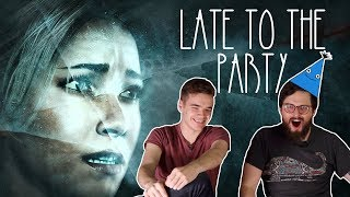 Let's Play Until Dawn - Late to the Party