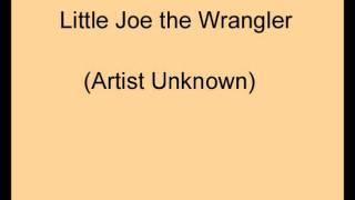 Little Joe The Wrangler.wmv