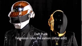 Daft Punk - Television rules the nation (other edit)