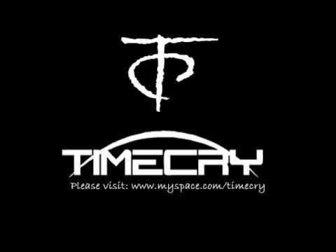 Timecry - Better Die Standing (2008)