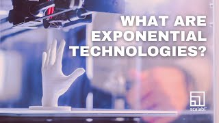What are Exponential Technologies?