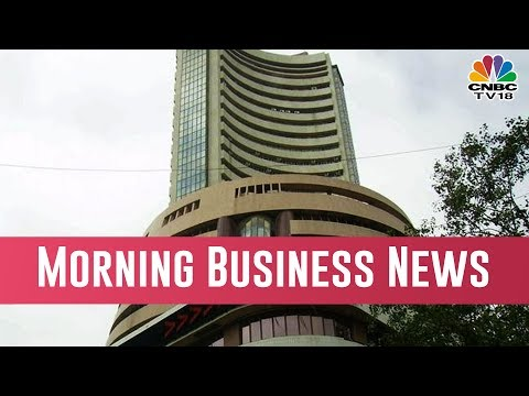 Today Morning Business News Headlines |  Feb 19, 2019