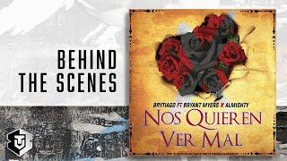 Brytiago Feat Bryant Myers - Nos quieren ver mal (Detrás de Cámaras)