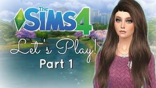 Let's Play : The Sims 4 (Part1) - Getting Started
