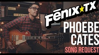 Fenix TX - Phoebe Cates (Guitar Cover)