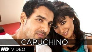 John Abraham, Chitrangda Singh, Prachi Desai - Capuchino - Video Song - I Me Aur Main