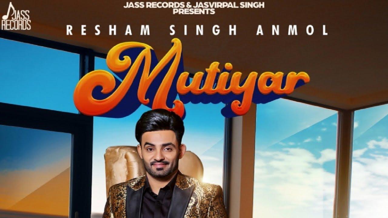Mutiyar Lyrics - Resham Singh Anmol