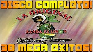 La Original Banda El Limon - 30 Mega Exitos - Disco Completo!