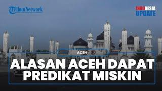 Aceh Jadi Provinsi Termiskin di Sumatera Lagi, Pengamat Sebut Gara-gara Salah Kelola Anggara
