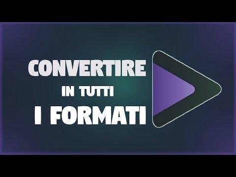 Come Convertire Video in Tutti i FORMATI [2017] + CONTEST