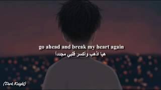 Finneas   Break My Heart Again (Lyrics) مترجمة