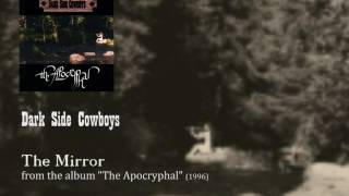 Dark Side Cowboys - The Mirror