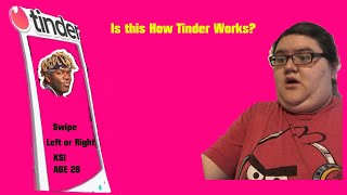 Is this how Tinder Works?  (Sidemen Sunday reaction)