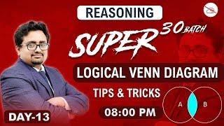 Logical Venn Diagram | Super 30 Batch | Reasoning | All Competitive Exams | 8:00 pm