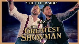 The Other Side (The Greatest Showman) with Peter Hollens