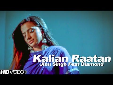 Kalian Rataan  Jinu Singh
