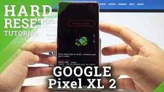 How to Hard Reset GOOGLE Pixel XL 2 - Remove Screen Lock / Factory Reset